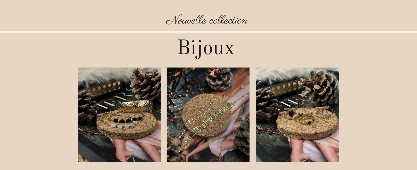 Nouvelle collection bijoux