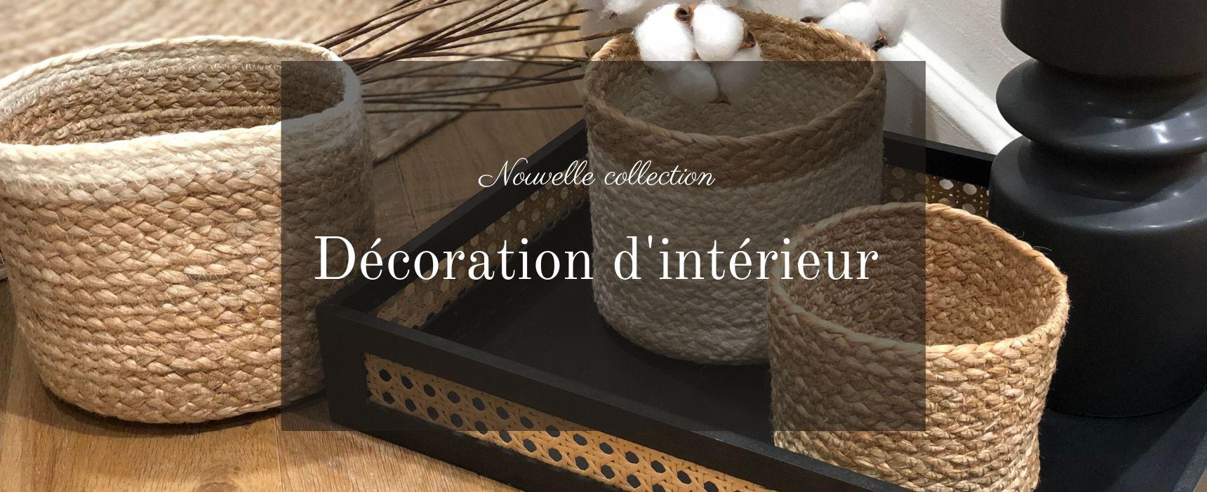 nouvelle collection décoration d'intérieur